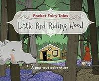 Pocket Fairytales: Little Red Riding Hood (Pocket Fairy Tales)