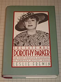 The Late Mrs. Dorothy Parker 0025413104 Book Cover