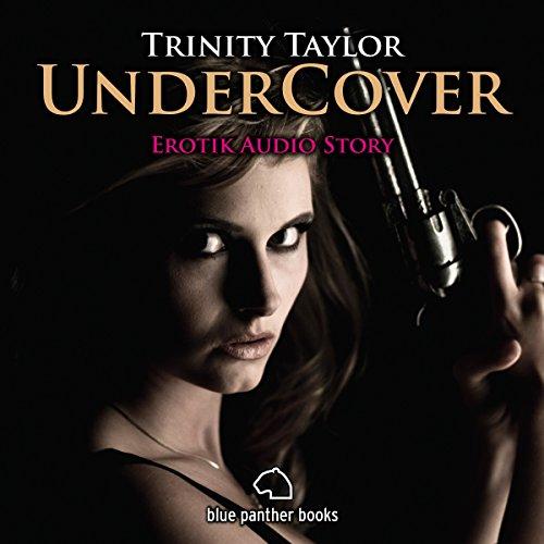 Undercover: Erotik Audio Story Titelbild