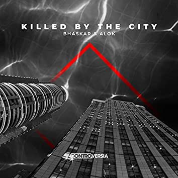 Killed by the City