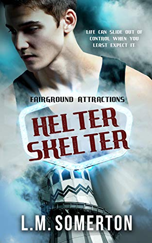 Helter Skelter (Fairground Attractions Book 3) (English Edition)