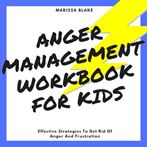 Anger Management Workbook for Kids cover art