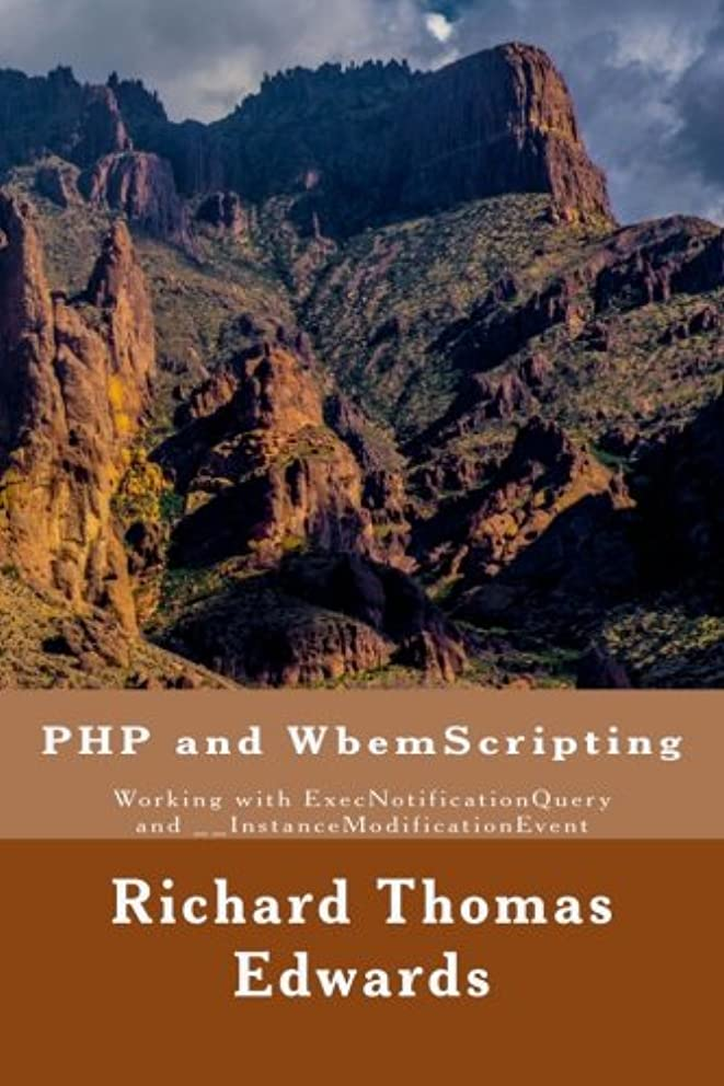 PHP and WbemScripting: Working with ExecNotificationQuery and __InstanceModificationEvent
