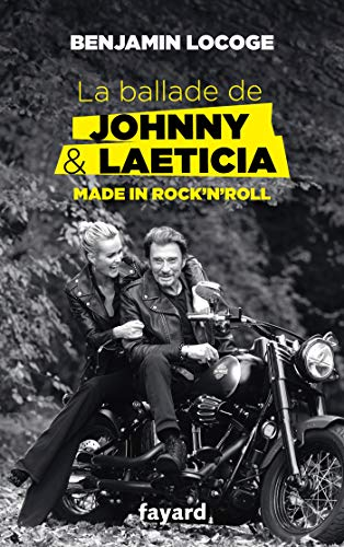La ballade de Johnny et Laeticia (Documents) (French Edition)