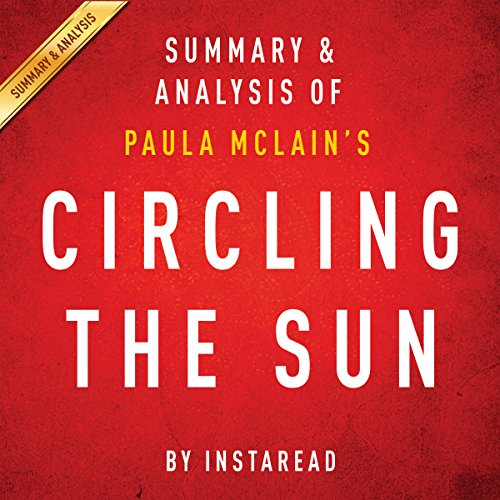 Circling the Sun by Paula McLain: Summary & Analysis audiobook cover art