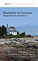 Baptists in Canada (McMaster Ministry Studies)