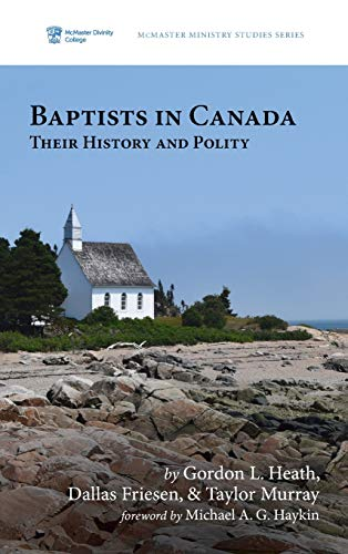 Baptists in Canada (McMaster Ministry Studies) download ebooks PDF Books