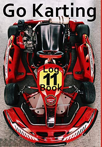 Go Karting Log Book: Motor racing record book, Go Karts kids, gift, present , 7' x 10' 101 pages inc tyre pressure, laps, times, location etc