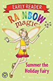 Summer the Holiday Fairy (Rainbow Magic Early Reader)