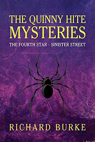 The Quinny Hite Mysteries: The Fourth Star / Sinister Street