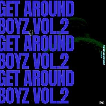 Get Around Boyz, Vol. 2