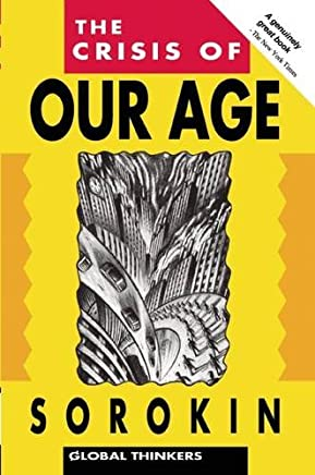 The Crisis of Our Age