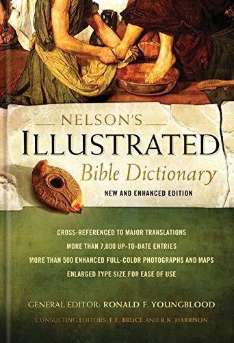 Nelson's Illustrated Bible Dictionary: New and Enhanced Edition