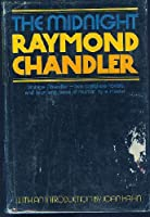 The Midnight Raymond Chandler. 0395127122 Book Cover