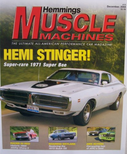 Hemmings Muscle Machines #15 [ Vol. 2, Issue 3, Dec. 2004 ] Ultimate All-American Performance Car Magazine (Hemi Stinger! Super-rare 1971 Super Bee, Vol. 2 Issue 3)