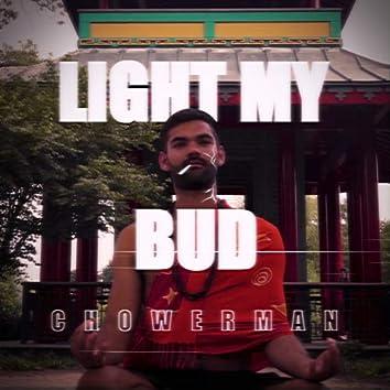 Light My Bud