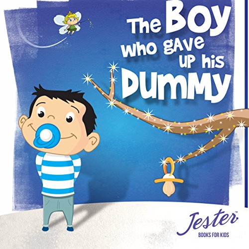 The Boy Who Gave up His Dummy audiobook cover art