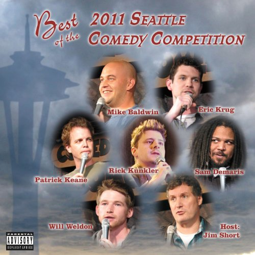 Best of the 2011 Seattle Comedy Competition audiobook cover art