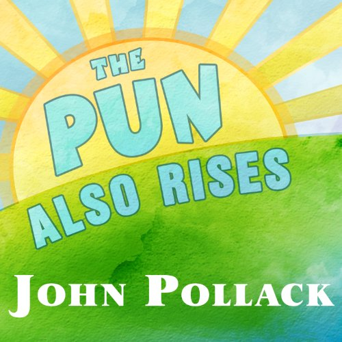 The Pun Also Rises audiobook cover art