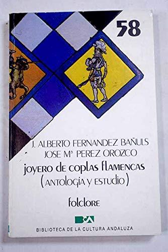 Joyero de coplas flamencas. Antología y estudio.