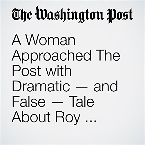 A Woman Approached The Post with Dramatic — and False — Tale About Roy Moore. She Appears to be Part of Undercover Sting Operation. copertina