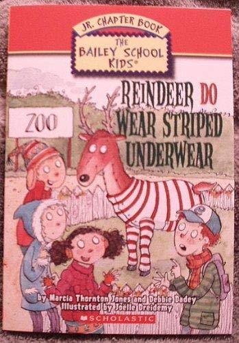 Reindeer Do Wear Striped Underwear