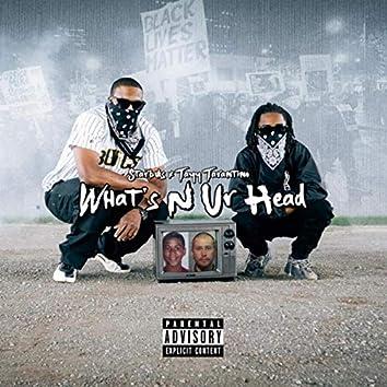 What's n Ur Head (feat. Tayy Tarantino)