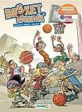 Basket Dunk - tome 06 - nouvelle édition