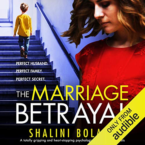 The Marriage Betrayal: A totally gripping and heart-stopping psychological thriller full of twists audiobook cover art
