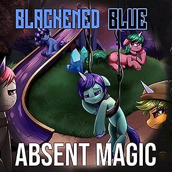Absent Magic