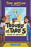 Trouble at Table 5 #2: Busted by Breakfast (HarperChapters) car washes May, 2021
