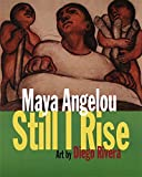 Still I rise by Maya Angelou, poetry