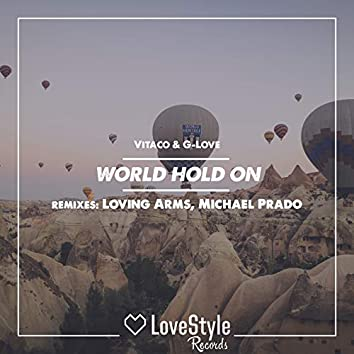 World Hold On (Remixes)