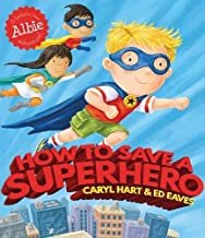 How to Save a Superhero (Albie Adventure!)