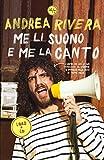 Me li suono e me la canto (Italian Edition)