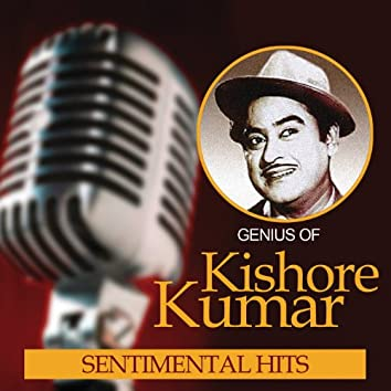Genius Of Kishore Kumar – Sentimental Hits