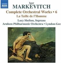 Complete Orchestral Works 6: La Taille D Lhomme