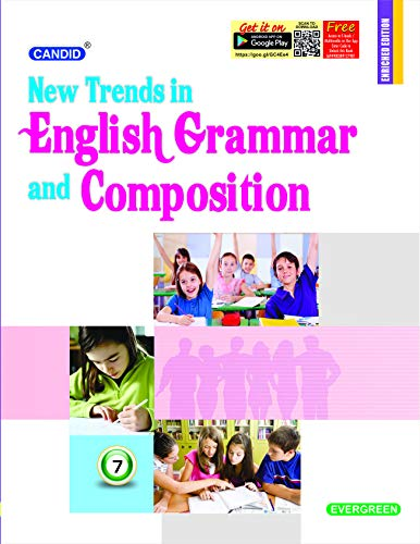 Candid New Trends in English Grammar and Composition Class - 7