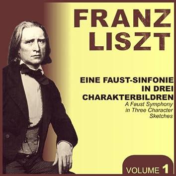Franz Liszt, Vol. 1 : A faust Symphony