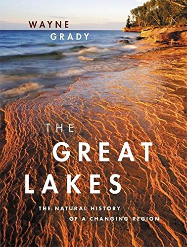 The Great Lakes: The Natural History of a Changing Region