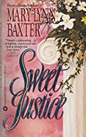 Sweet Justice 0446364940 Book Cover