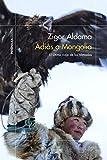Adiós a Mongolia: El último viaje de los nómadas (ODISEAS)