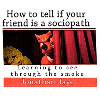 How to Tell If Your Friend Is a Sociopath audiobook cover art