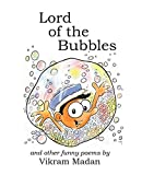 Lord of the Bubbles: And Other Funny Poems