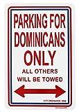BNIST República Dominicana Aparcamiento Vintage Metal Viejo Letrero Advertencia Nueva Placa Cartel de pared Retro Art Sign Uso en cualquier lugar 20x30cm