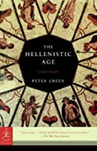 The Hellenistic Age (Modern Library Chronicles Series Book 27)