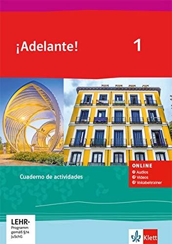 ¡Adelante! 1: Cuaderno de actividades mit Audios, Videos und Vokabeltrainer 1. Lernjahr (¡Adelante! Ausgabe Spanisch als spätbeginnende Fremdsprache ab 2019)