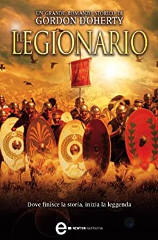 Il legionario (Italian Edition) by [Gordon Doherty]