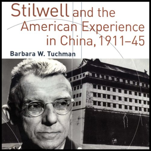 Stilwell and the American Experience in China, 1911-45 audiobook cover art