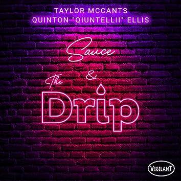 Sauce & The Drip